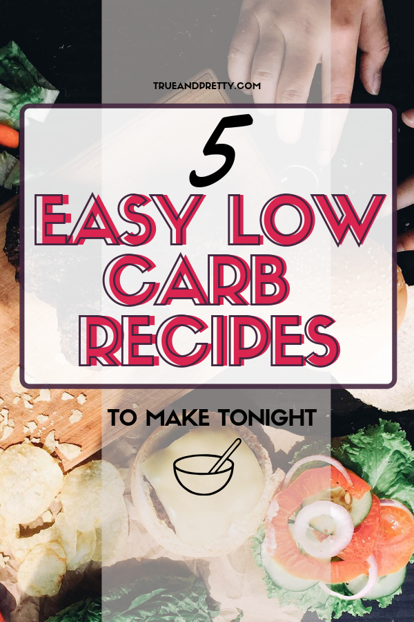 5 quick and easy low carb dinner recipes