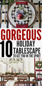 10 Gorgeous Holiday Tablescape Ideas To Try This Christmas. | Christmas Tablescapes | Holiday Tablescapes | Decorating for Christmas | Dining Room Holiday Decor | Holiday Home Decor Ideas | Tips for Decorating for the Holidays.