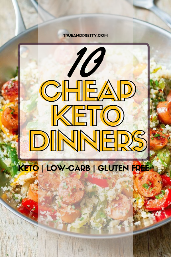 These 10 quick and easy keto dinner recipes are cheap low carb meal plan you can lose weight and stay on budget. Stay healthy and on budget with these cheap keto meals for family.