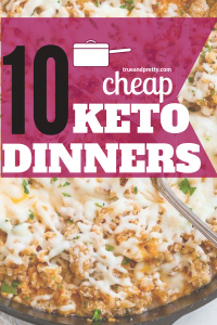10 Cheap Keto Dinner Recipes for Doing Keto on a Budget